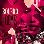 Bolero: Gems by Various Artists