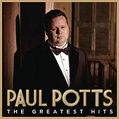 Greatest Hits von Paul Potts