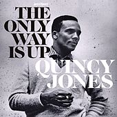 The Only Way Is Up - Keepin' Romance Alive by Quincy Jones