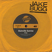 Slumville Sunrise by Jake Bugg