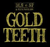 Gold Teeth by dan le sac