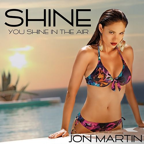 Shine - Ep by Jon Martin