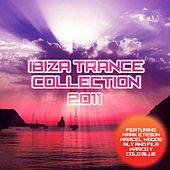 Ibiza Trance Collection 2011 - EP by Various Artists