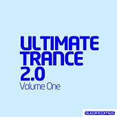 Ultimate Trance 2.0 - Volume One - EP by Various Artists