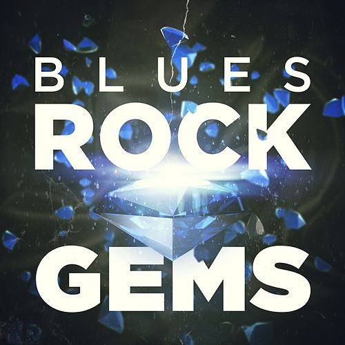 Blues Rock Gems by Various Artists