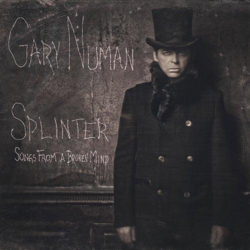 Splinter (Songs from a Broken Mind) von Gary Numan