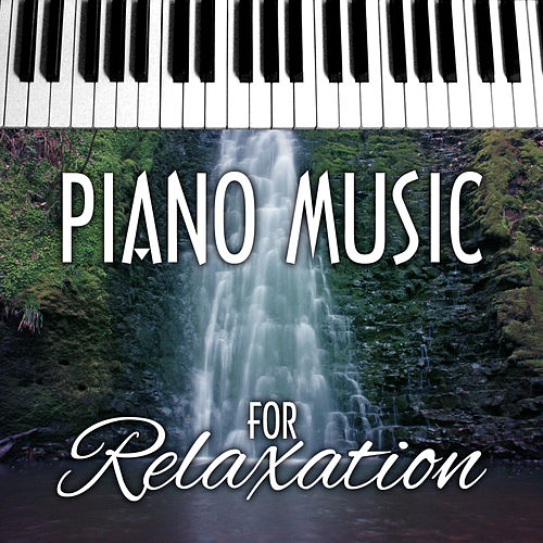 Piano Music for Relaxation by Various Artists