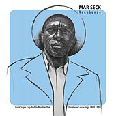 Vagabonde (From Super Cap-Vert to Number One, Unreleased recordings 1969-1980) by Mar Seck