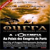 Ourra - Le chemin des premiers apôtres (Musique du spectacle) von City of Prague Philharmonic