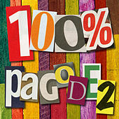 100% Pagode, Vol 2 by Various Artists