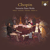 Chopin: Favourite Piano Works (Waltzes, Polonaise, Nocturnes, Ballade) by Various Artists