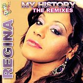 My History (The Remixes) by Regina