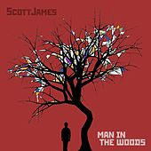 Man in the Woods by Scott James