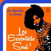 Les Essentiels Soul 2: les légendes  en concert, 15 performances live par les Four Tops, Whispers, Temptations, Delfonics, Chi-Lites et pleins d'autres! by Various Artists