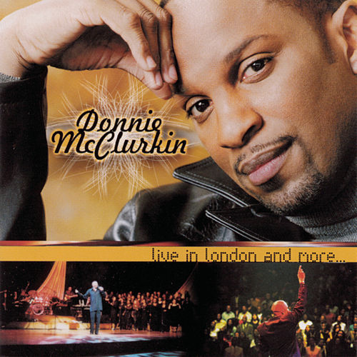 Live In London And More... by Donnie McClurkin