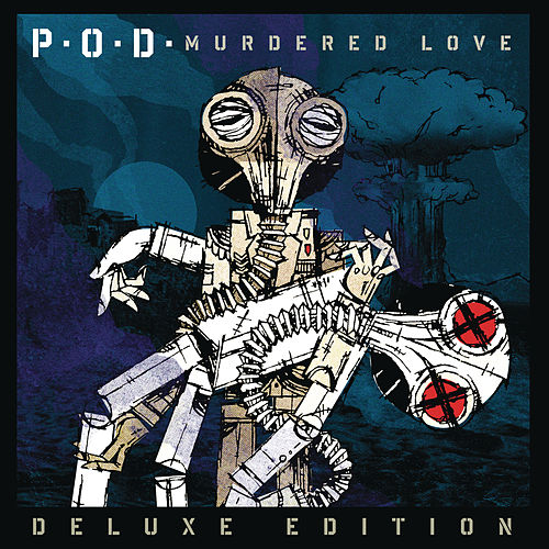 Murdered Love (Deluxe Edition) by P.O.D.
