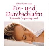 Traumhafte Entspannungsmusik zum Ein- und Durchschlafen by Gomer Edwin Evans