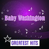 Baby Washington Greatest Hits by Baby Washington