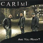 Are You Ready? by Carimi