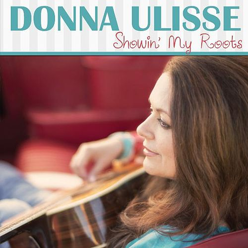 Showin' My Roots by Donna Ulisse