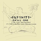 Game One (The Cult Revisions) ft. I-Robots, Orlando Voorn & Santiago Salazar by Infiniti