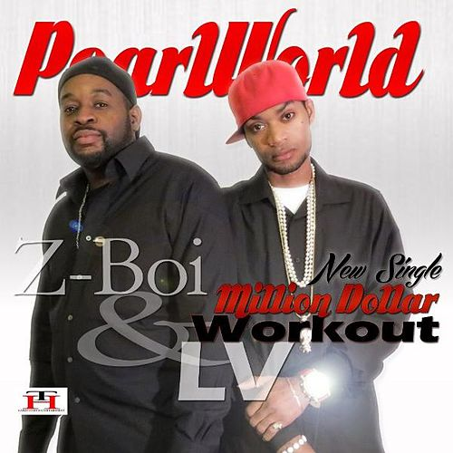 Million Dollar Workout ( Remix ) by Pearl World