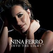 Into the Light by Nina Ferro