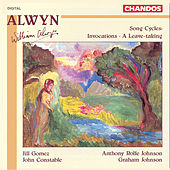 Alwyn: Song Cycles: Invocations - A Leave-taking by Various Artists