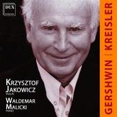 Kreisler & Gershwin: Music for Piano and Violin by Krzysztof Jakowicz