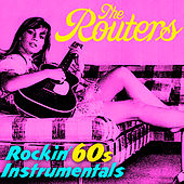 Rockin' 60s Instrumentals by The Routers