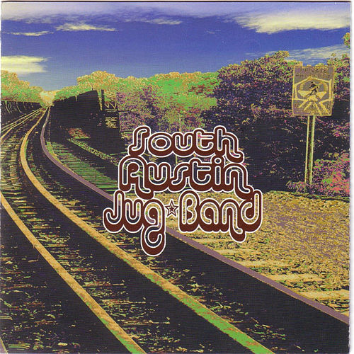 South Austin Jug Band by South Austin Jug Band