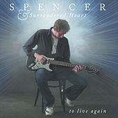 To Live Again by Spencer