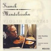 Franck - Mendelssohn: Violin Sonatas by Timothy Hester