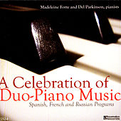 A Celebration of Duo-Piano Music: Spanish, French & Russian Programs by Del Parkinson
