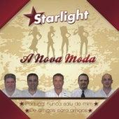 A nova moda by Starlight