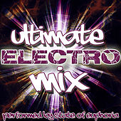 Ultimate Electro Mix by State Of Euphoria