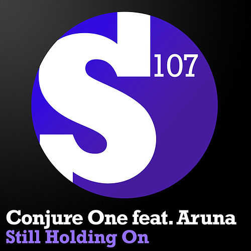 Still Holding On by Conjure One
