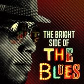 The Bright Side of the Blues by Various Artists