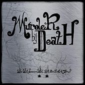 Who Will Survive, and What Will Be Left of Them? by Murder By Death