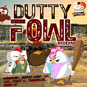 Dutty Fowl by Various Artists