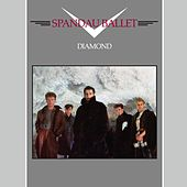Diamond (2010 - Remaster) by Spandau Ballet