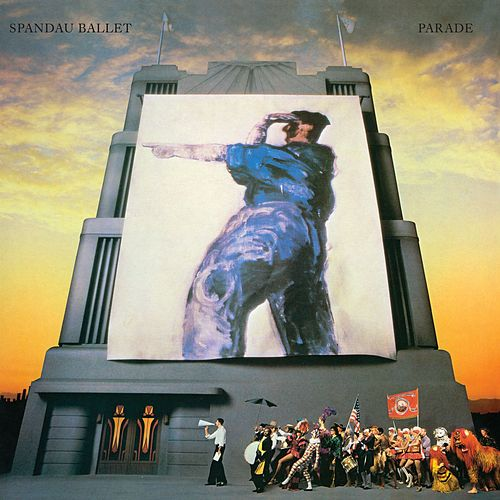 Parade (2010 - Remaster) by Spandau Ballet