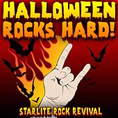 Halloween Rocks Hard! by Starlite Rock Revival