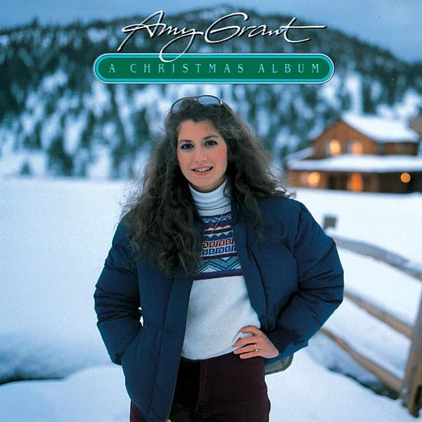 Amy Grant Christmas Albums a Christmas Album by Amy Grant