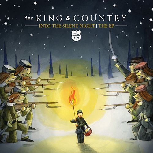 Into The Silent Night | The EP by For King & Country
