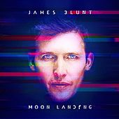 Moon Landing (Deluxe Edition) von James Blunt