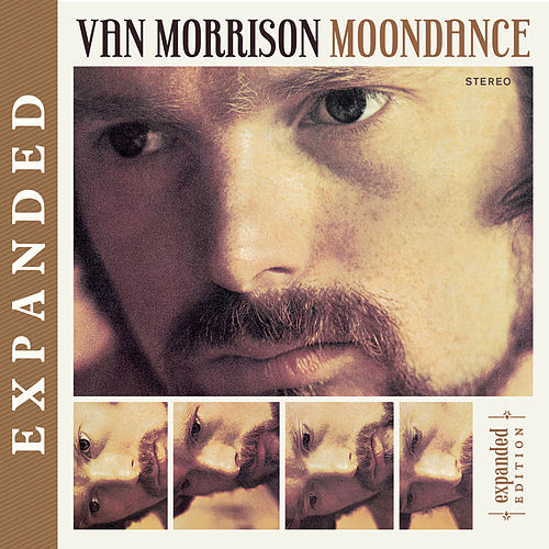 Moondance [Expanded Edition] by Van Morrison