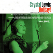 Holiday!: A Collection of Christmas Classics [Word] by Crystal Lewis