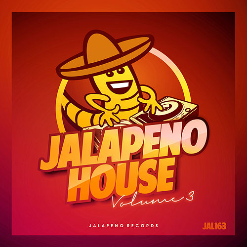 Jalapeno House, Vol. 3 by Various Artists
