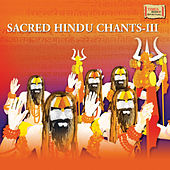 Sacred Hindu Chants - III by Various Artists